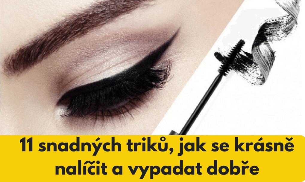 11 snadných triků, jak se krásně nalíčit a vypadat dobře